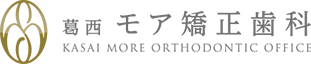 葛西モア矯正歯科 KASAI MORE ORTHODONTIC OFFICE